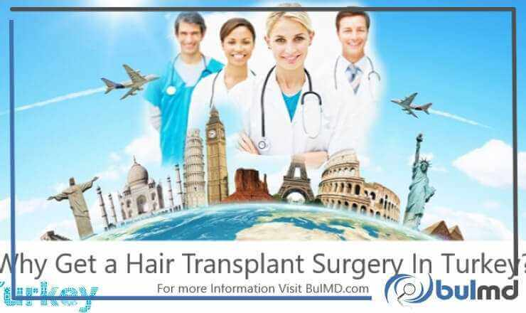 Why get a Hair Transplant Surgery in Turkey?